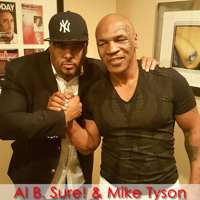 AL B. Sure! and Mike Tyson