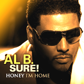 Al B. Sure! - Honey I'm Home