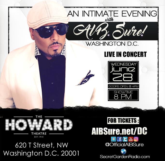Al B. Sure!- Washington D.C. Howard Theatre Wednesday June 28th 2017