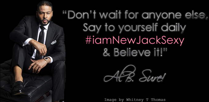 Al B. Sure! New Jack Sexy