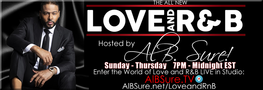 Listen Live- Love and R&B with AL B. Sure!