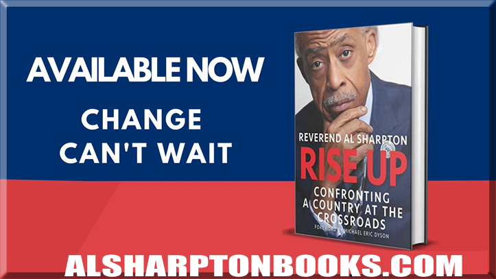 Rise Up Book by Al Sharpton- Available Now
